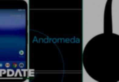 Google Andromeda: все, что известно о новой платформе от Google